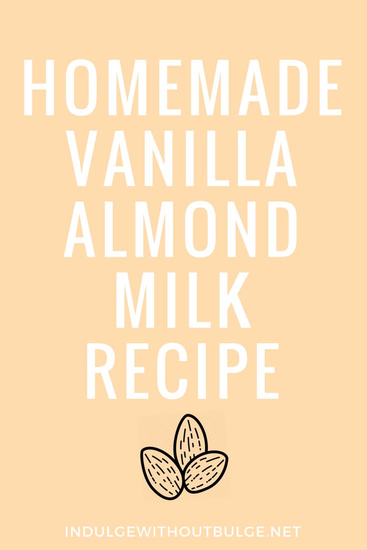 homemade vanilla almond milk recipe