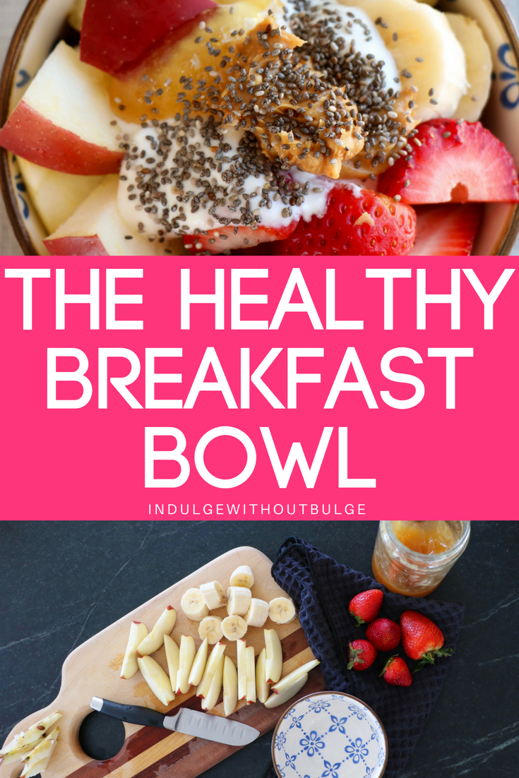 THE HEALTHY BREAKFAST BOWL